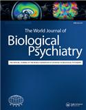 WORLD JOURNAL OF BIOLOGICAL PSYCHIATRY(世界生物精神病学杂志)